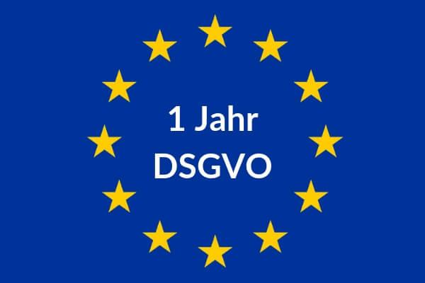 1 Jahr DSGVO Bilanz