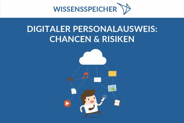 Digitaler Personalausweis Risiken und Chancen