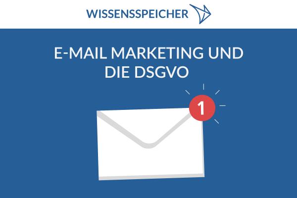 Email Marketing und DSGVO