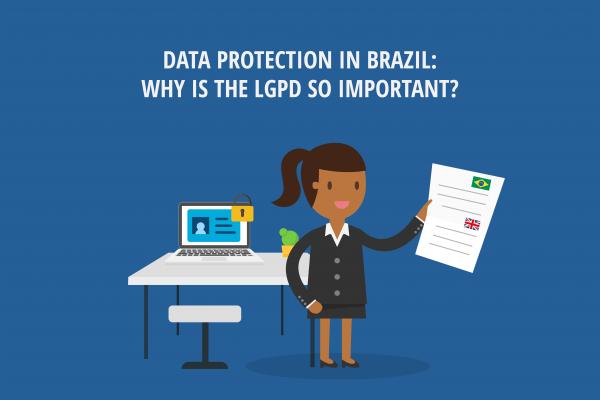 LGPD Data Protection in Brazil